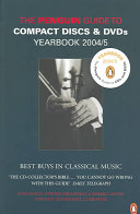 The Penguin Guide to Compact Discs and Dvds Yearbook 2004 5