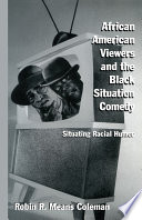 African American Viewers and the Black Situation Comedy