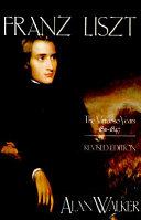 Franz Liszt: The virtuoso years, 1811-1847