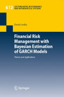 Financial Risk Management with Bayesian Estimation of GARCH Models