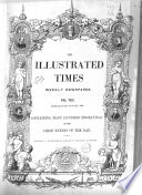 Illustrated Times  : Weekly Newspaper , Volume 1