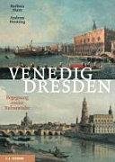 Venedig - Dresden