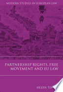 Partnership Rights, Free Movement, and EU Law