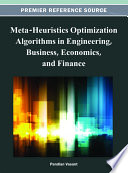 Meta-Heuristics Optimization Algorithms in Engineering, Business, Economics, and Finance
