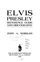 Elvis Presley  Reference Guide and Discography