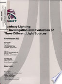Roadway Lighting: an Investigation and Evaluation of Three Different Light Sources