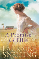 A Promise for Ellie (Daughters of Blessing Book #1) Book