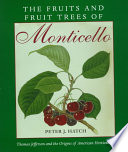 The Fruits and Fruit Trees of Monticello