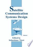 Satellite Communication Systems Design