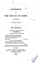 The Confessions of the Nun of St  Omer  A Tale