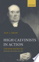High Calvinists in Action