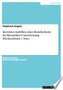 Korrektes Ausfüllen eines Bestellscheins für Büroartikel (Unterweisung Bürokaufmann / -frau)