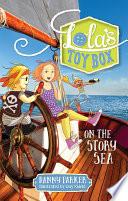 Lola s Toybox  On the Story Sea