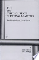 FOB   And  The House of Sleeping Beauties