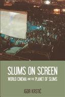 Slums on Screen