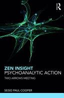 Zen Insight, Psychoanalytic Action