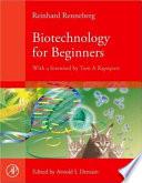 Biotechnology for Beginners by Reinhard Renneberg PDF