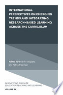 International Perspectives on Emerging Trends and Integrating Research-based Learning across the Curriculum