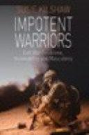 Impotent Warriors
