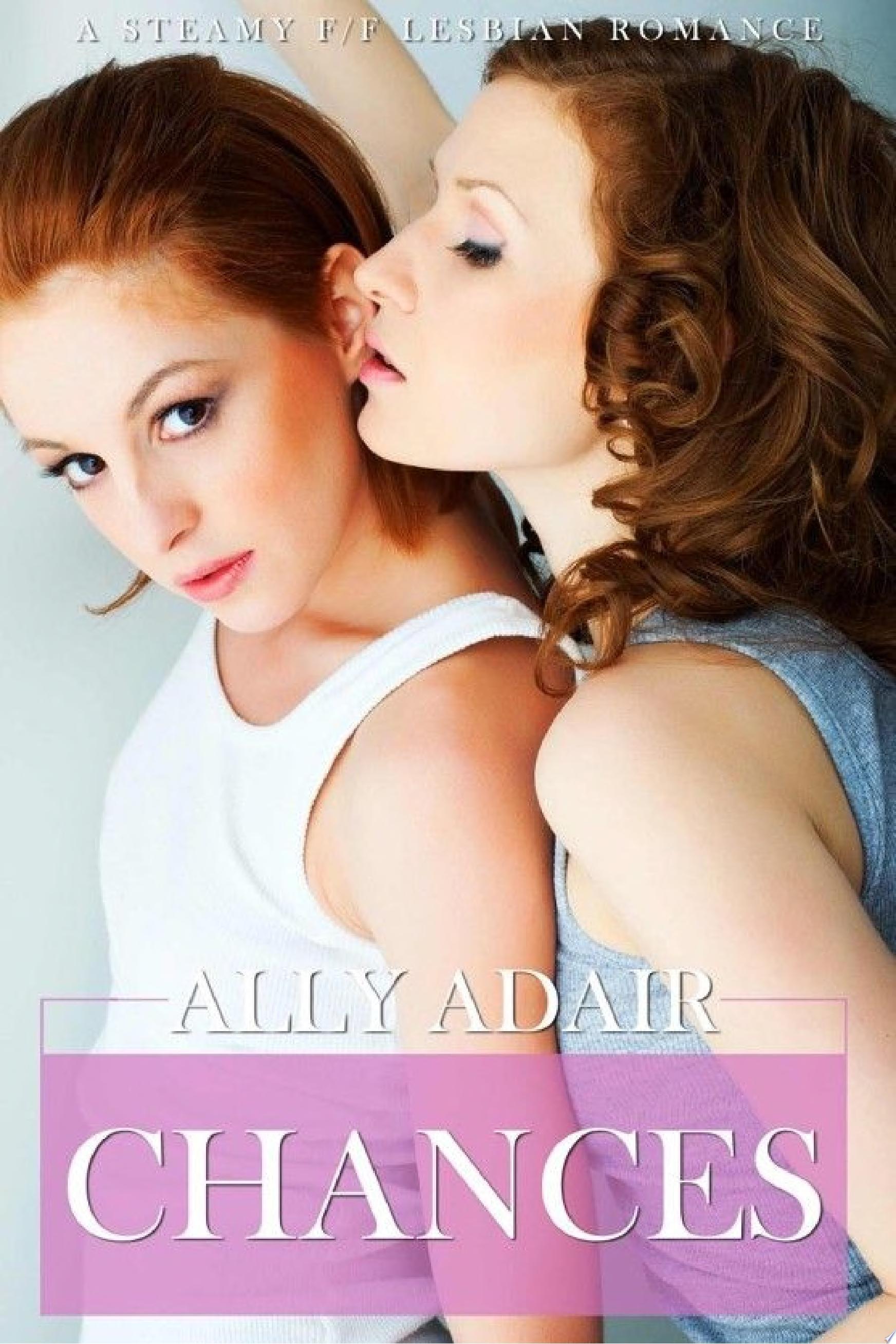 Chances  A Steamy Lesbian Romance