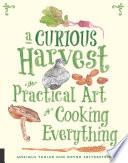 A Curious Harvest