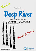 Deep River   Easy Clarinet Quartet  score   parts