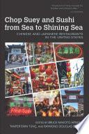 Chop Suey and Sushi from Sea to Shining Sea Book PDF