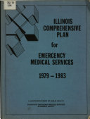 Illinois Comprehensive Plan for Emergency Medical Services  1979 1983
