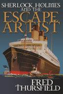 Sherlock Holmes and The Escape Artist [Pdf/ePub] eBook
