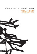 Procession of Shadows (Spanish Literature Series)