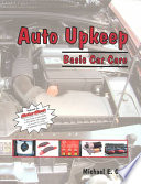 Auto Upkeep  : Basic Car Care