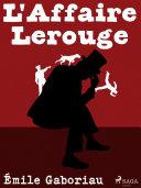 L'Affaire Lerouge [Pdf/ePub] eBook
