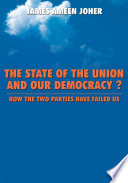 The State Of the Union and Our Democracy?