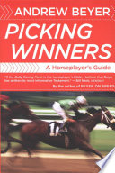 """Picking Winners: A Horseplayer's Guide"" by Andrew Beyer"