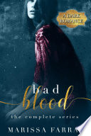 Bad Blood  The Complete Series  A Dark Romance