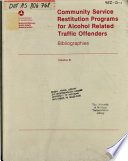 Community Service Restitution Programs For Alcohol Related Traffic Offenders Bibliographies