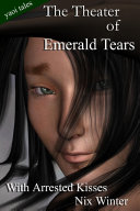 The Theater of Emerald Tears, and Other Stories