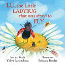 Lu  the Little Ladybug That Was Afraid to Fly Book PDF