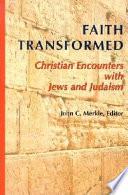 Faith Transformed