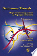 Our Journey Through High Functioning Autism and Asperger Syndrome