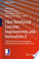 Fibre Reinforced Concrete: Improvements and Innovations II