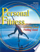 """Personal Fitness: Looking Good, Feeling Good"" by Charles S. Williams, Kendall/Hunt Publishing Company"