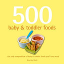 Five Hundred Baby and Toddler Foods