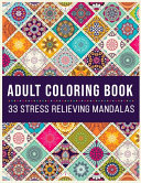 Adult Coloring Book 33 Stress Relieving Mandalas