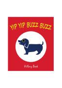 Yip Yip Buzz Buzz