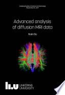 Advanced analysis of diffusion MRI data