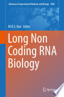 Long Non Coding RNA Biology