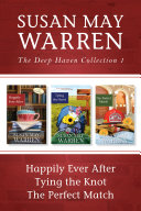 Pdf The Deep Haven Collection 1: Happily Ever After / Tying the Knot / The Perfect Match Telecharger