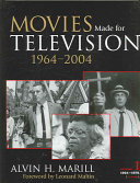 Movies Made for Television  1964 2004  1964 1979
