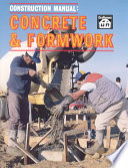 Construction Manual: Concrete & Formwork